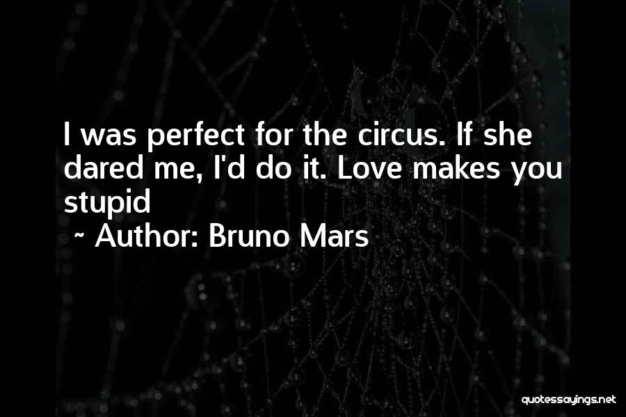 She Was Perfect Quotes By Bruno Mars