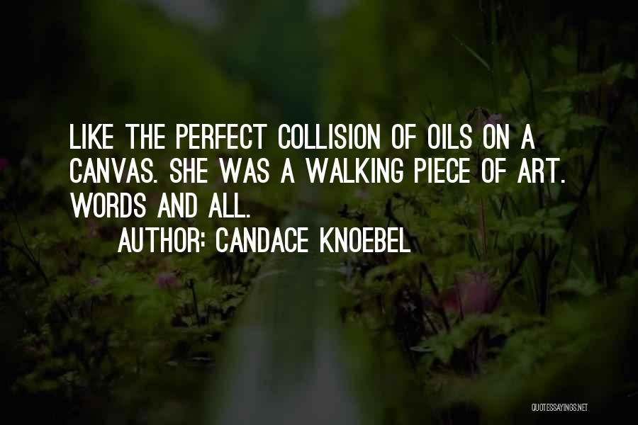 She Was Perfect Quotes By Candace Knoebel