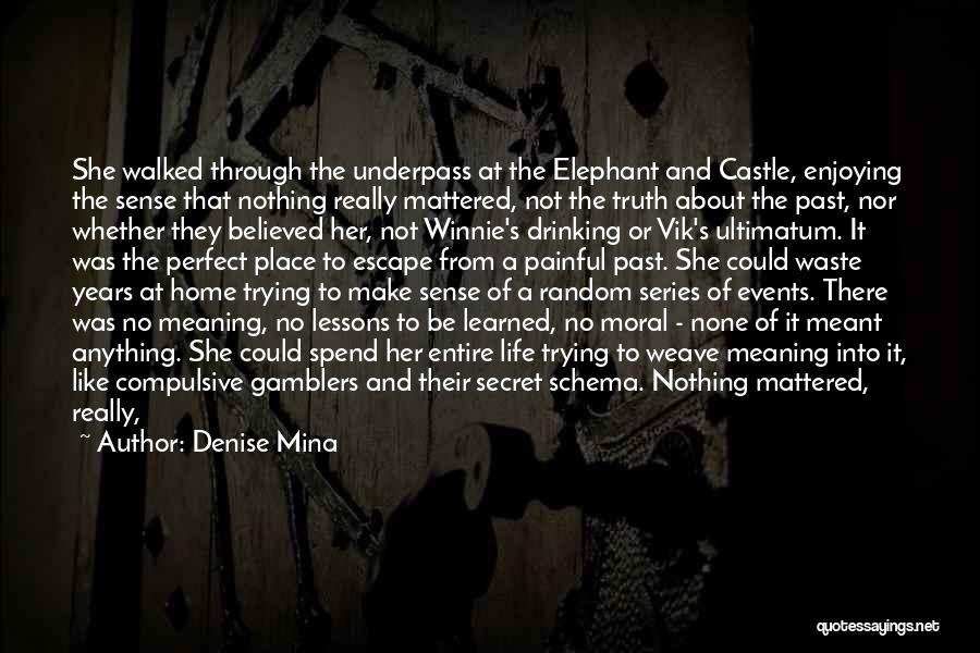 She Was Perfect Quotes By Denise Mina