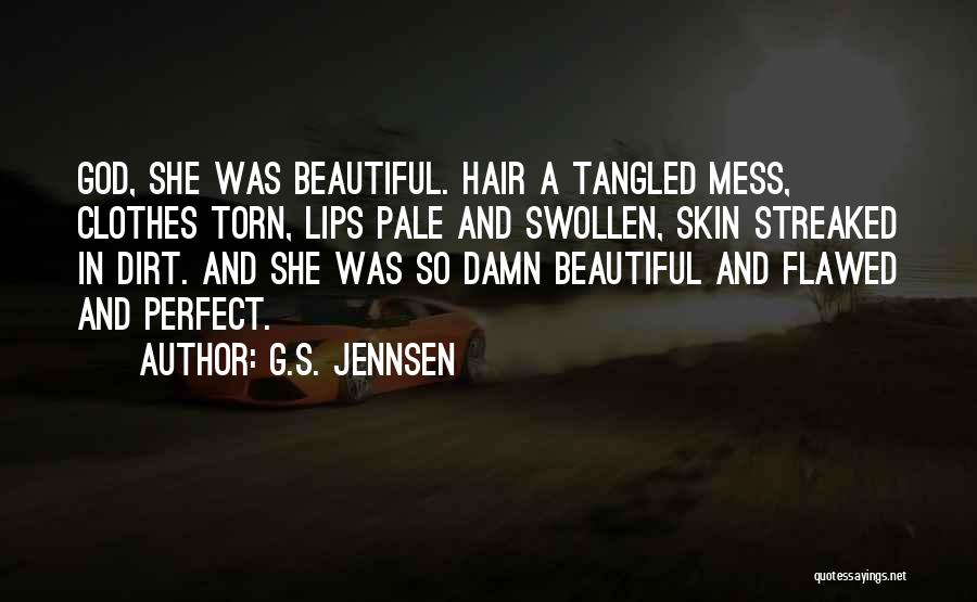 She Was Perfect Quotes By G.S. Jennsen