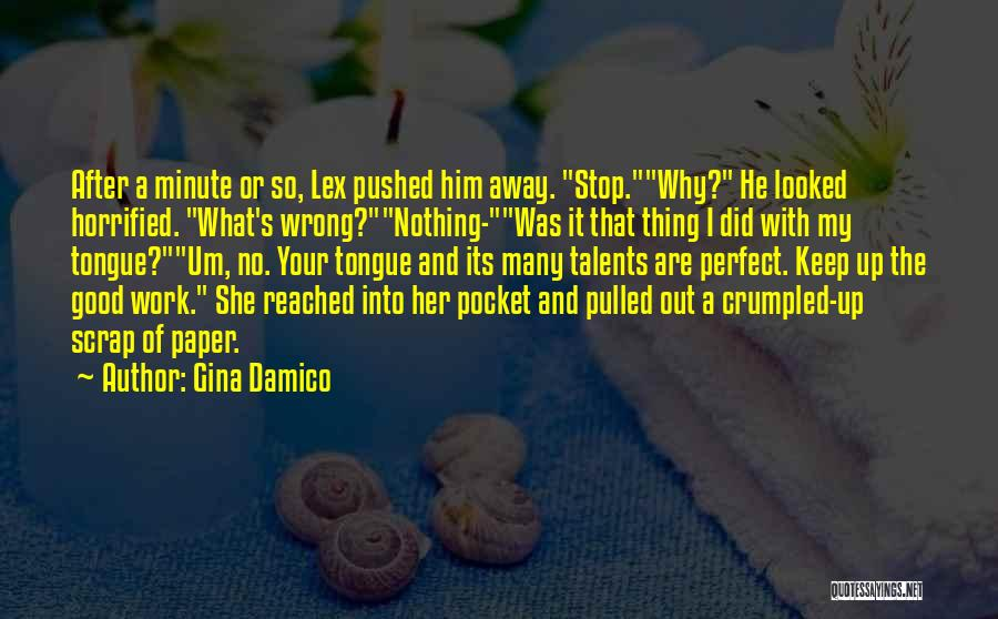She Was Perfect Quotes By Gina Damico