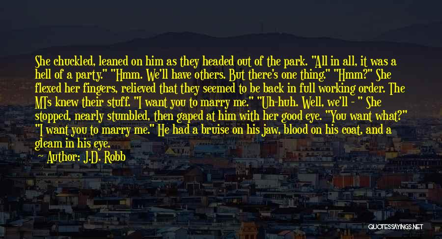 She Was Perfect Quotes By J.D. Robb