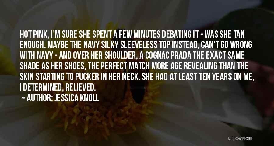 She Was Perfect Quotes By Jessica Knoll