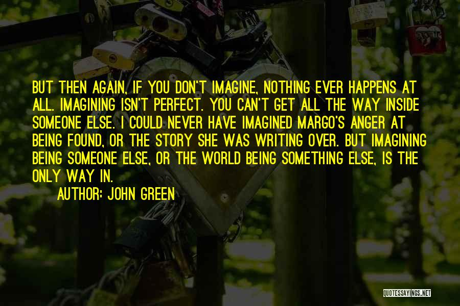 She Was Perfect Quotes By John Green