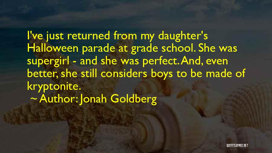 She Was Perfect Quotes By Jonah Goldberg