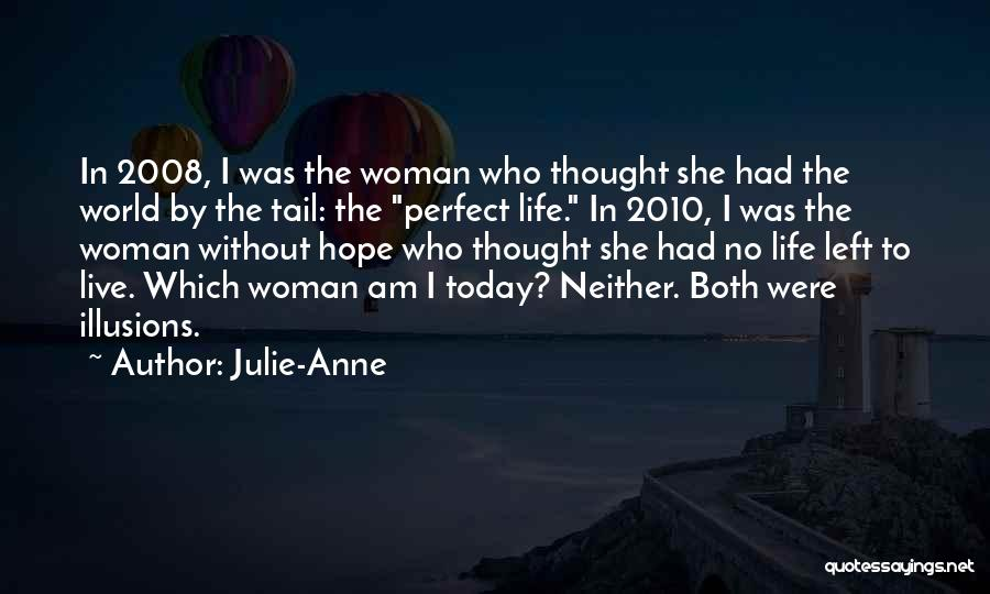 She Was Perfect Quotes By Julie-Anne