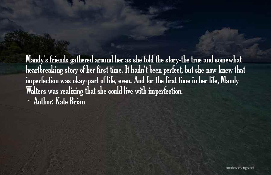 She Was Perfect Quotes By Kate Brian