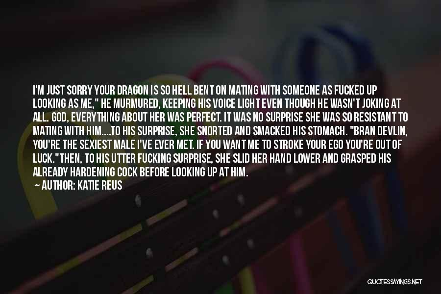 She Was Perfect Quotes By Katie Reus