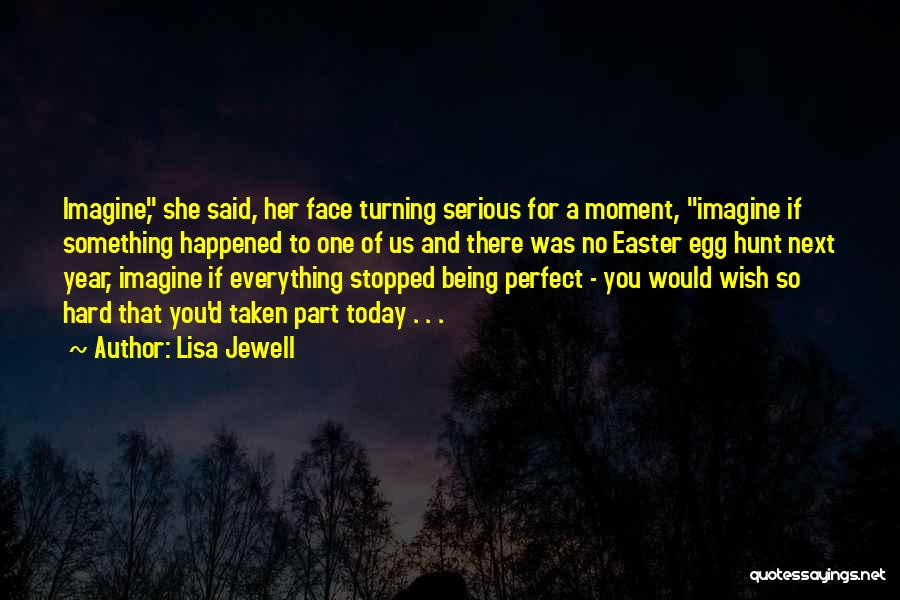 She Was Perfect Quotes By Lisa Jewell