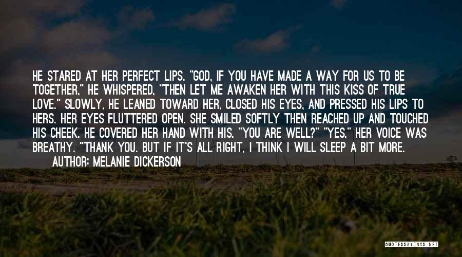 She Was Perfect Quotes By Melanie Dickerson