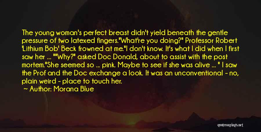 She Was Perfect Quotes By Morana Blue