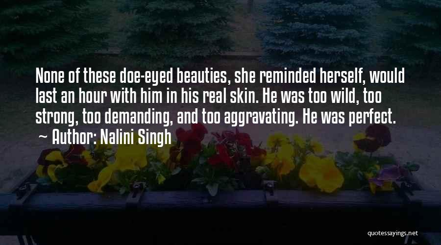 She Was Perfect Quotes By Nalini Singh