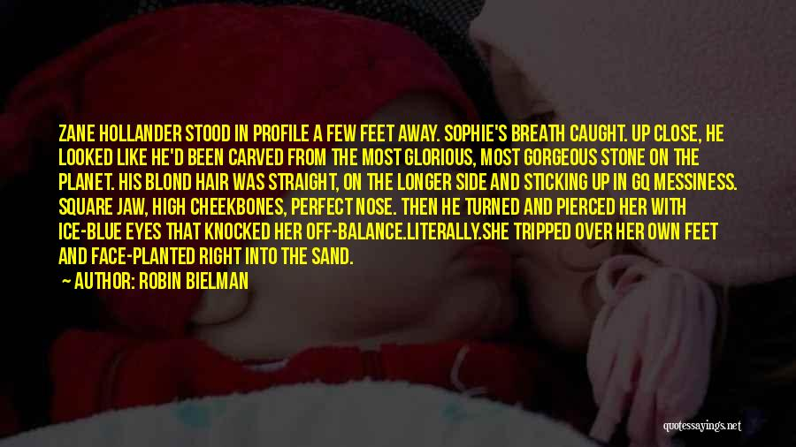 She Was Perfect Quotes By Robin Bielman