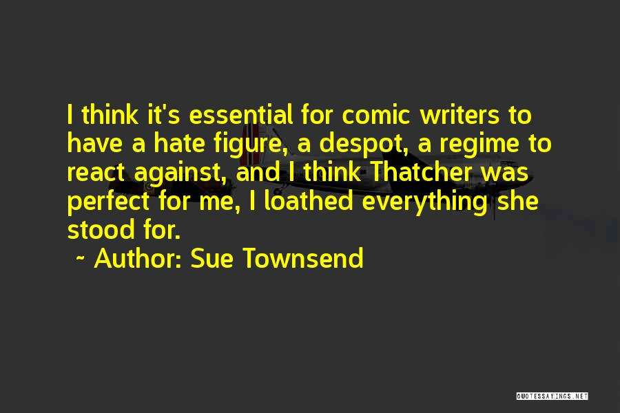 She Was Perfect Quotes By Sue Townsend