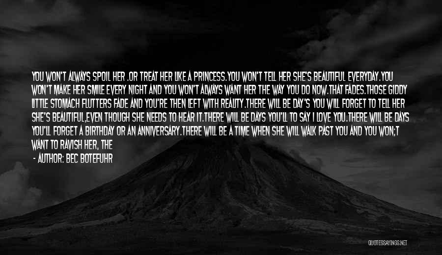 She Will Be Gone Quotes By Bec Botefuhr