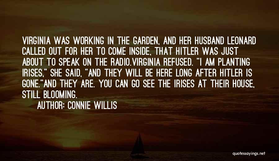 She Will Be Gone Quotes By Connie Willis