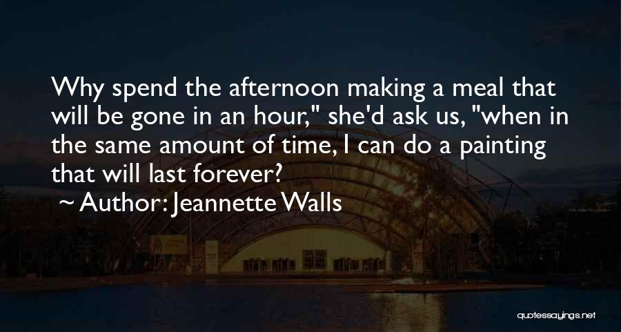She Will Be Gone Quotes By Jeannette Walls