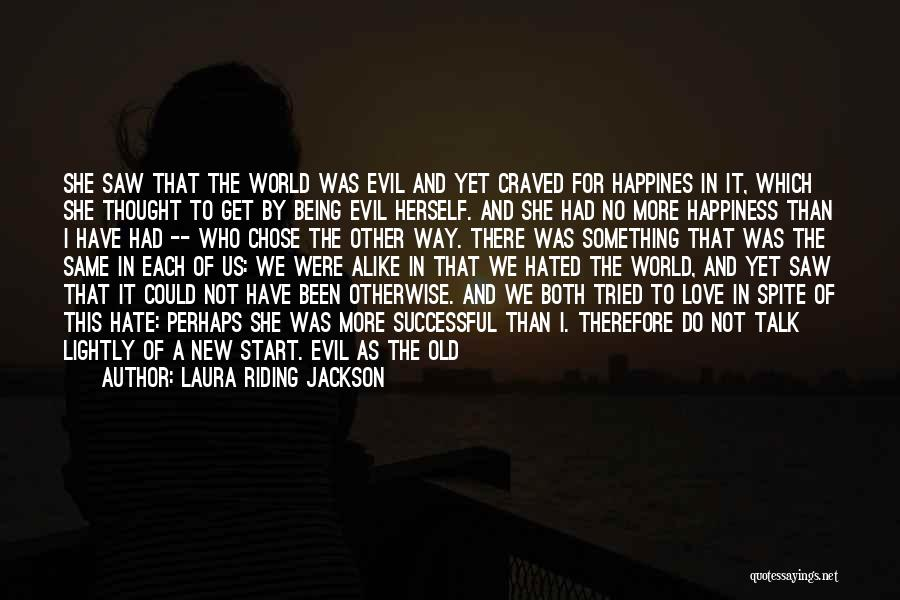 She Will Be Gone Quotes By Laura Riding Jackson