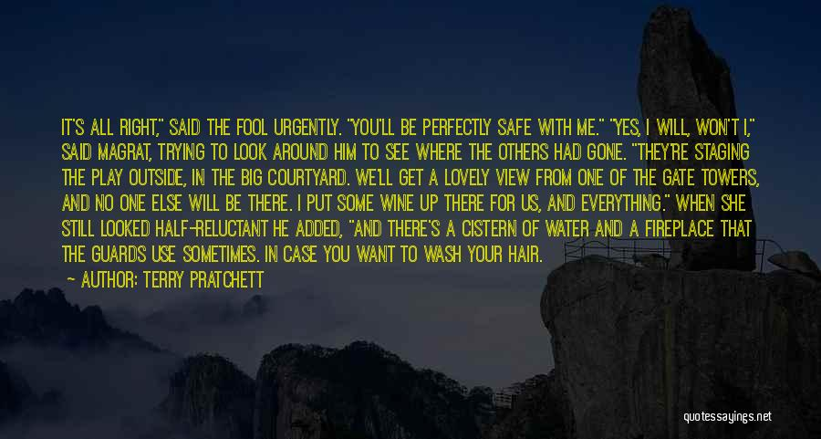 She Will Be Gone Quotes By Terry Pratchett