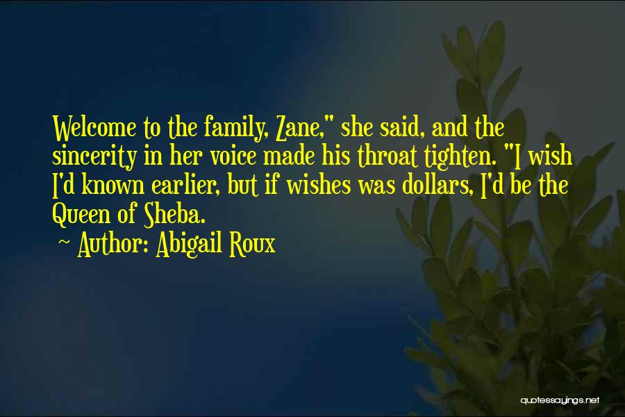 Sheba Quotes By Abigail Roux