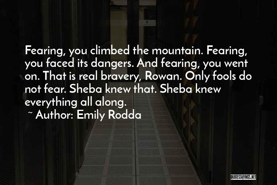 Sheba Quotes By Emily Rodda