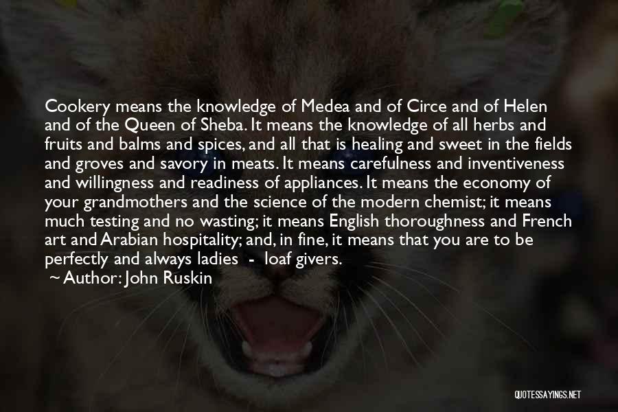 Sheba Quotes By John Ruskin