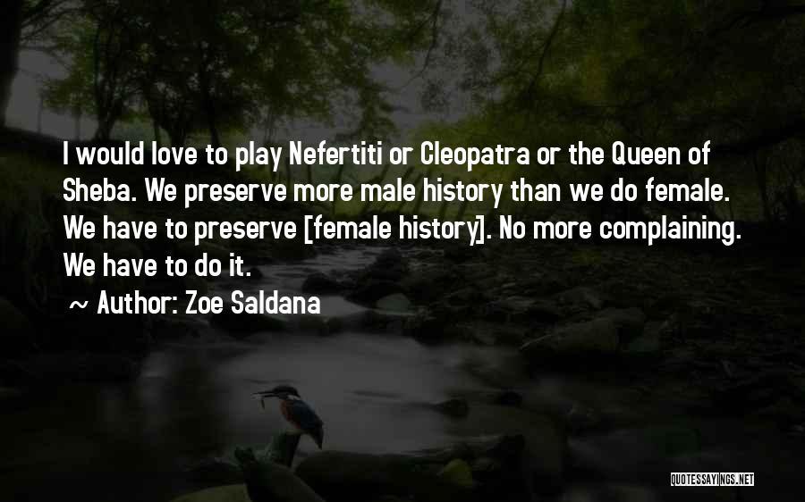 Sheba Quotes By Zoe Saldana