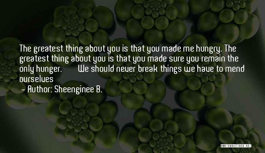 Sheenginee B. Quotes 911536