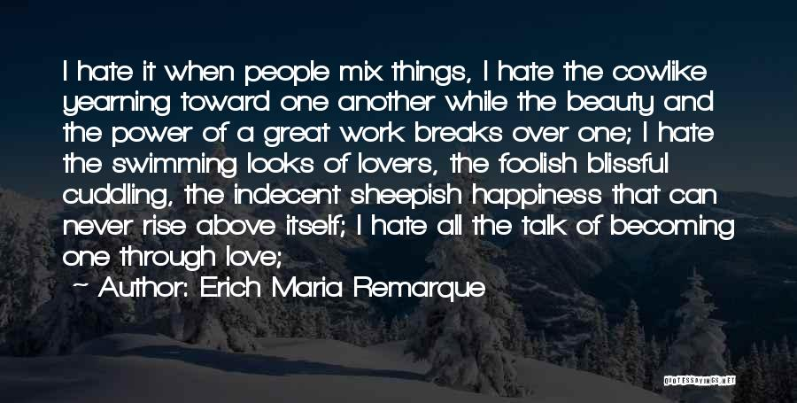 Sheepish Love Quotes By Erich Maria Remarque