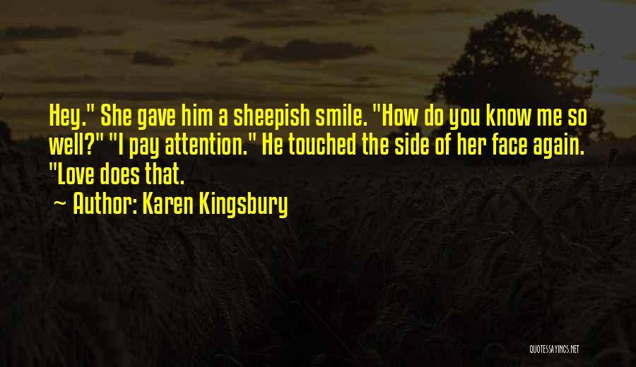 Sheepish Love Quotes By Karen Kingsbury