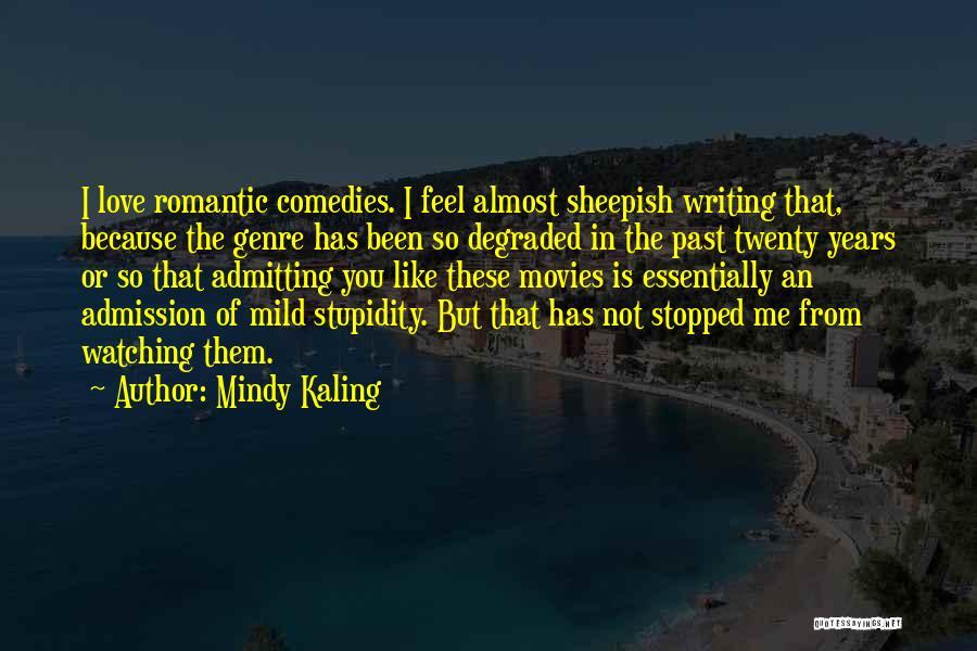 Sheepish Love Quotes By Mindy Kaling