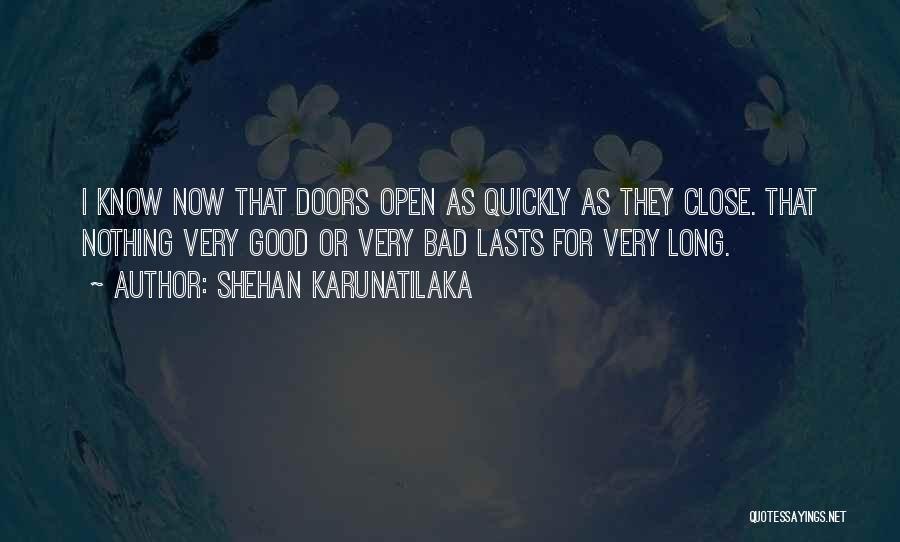 Shehan Karunatilaka Quotes 1218203