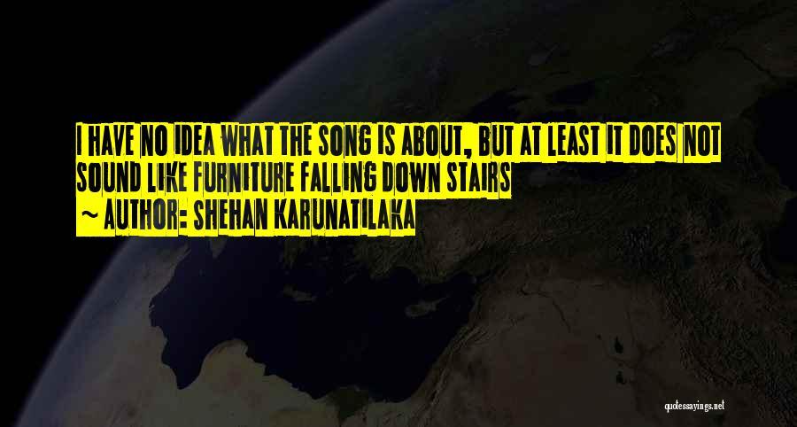 Shehan Karunatilaka Quotes 1769796