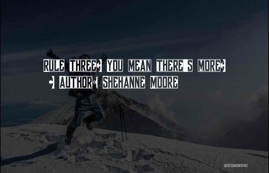 Shehanne Moore Quotes 1054086