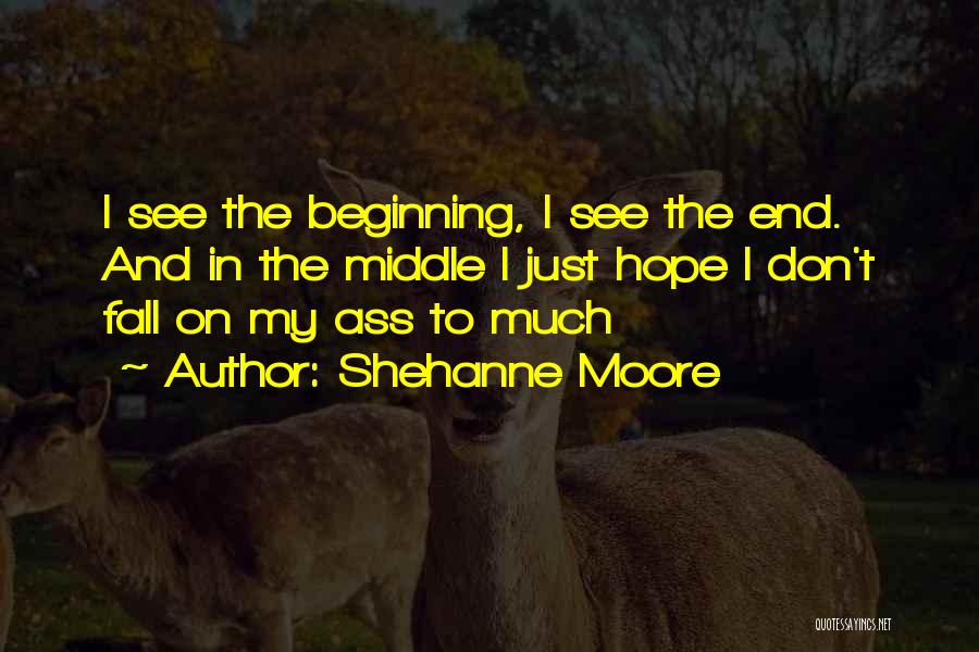 Shehanne Moore Quotes 1590789