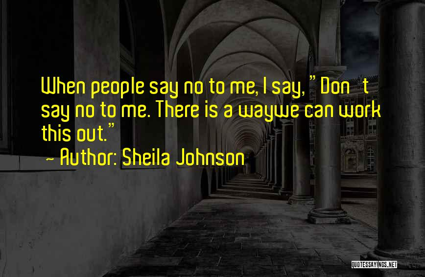 Sheila Johnson Quotes 1220582
