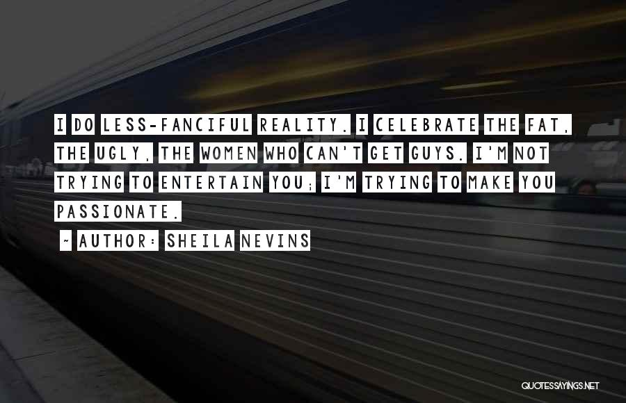 Sheila Nevins Quotes 1869649