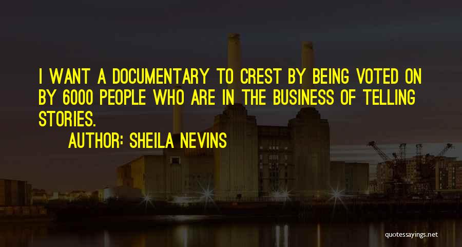 Sheila Nevins Quotes 2215234