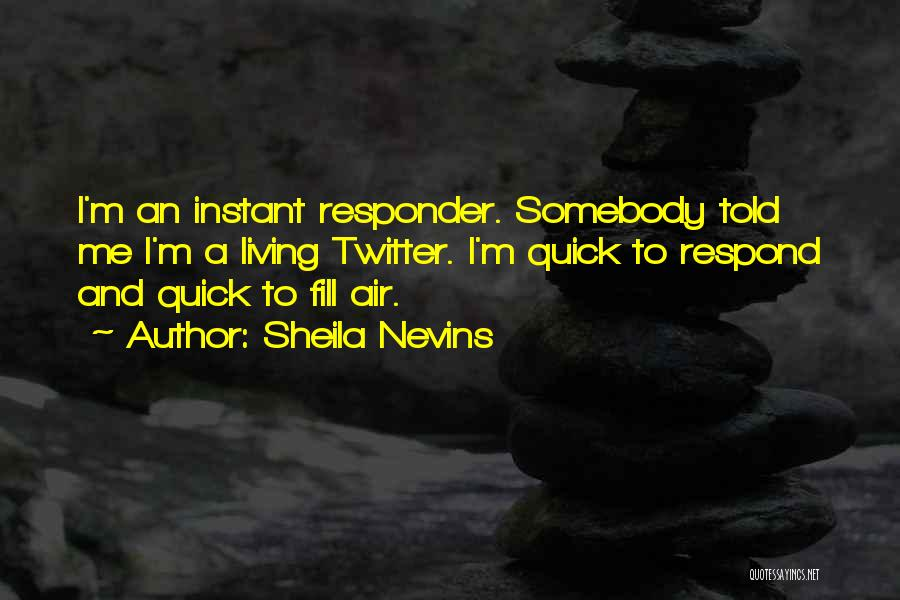 Sheila Nevins Quotes 534562