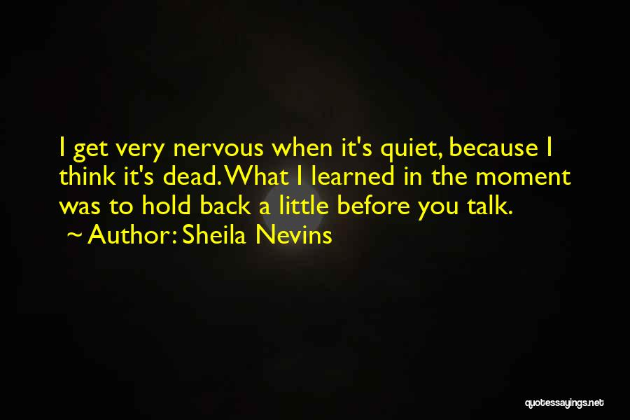 Sheila Nevins Quotes 803752