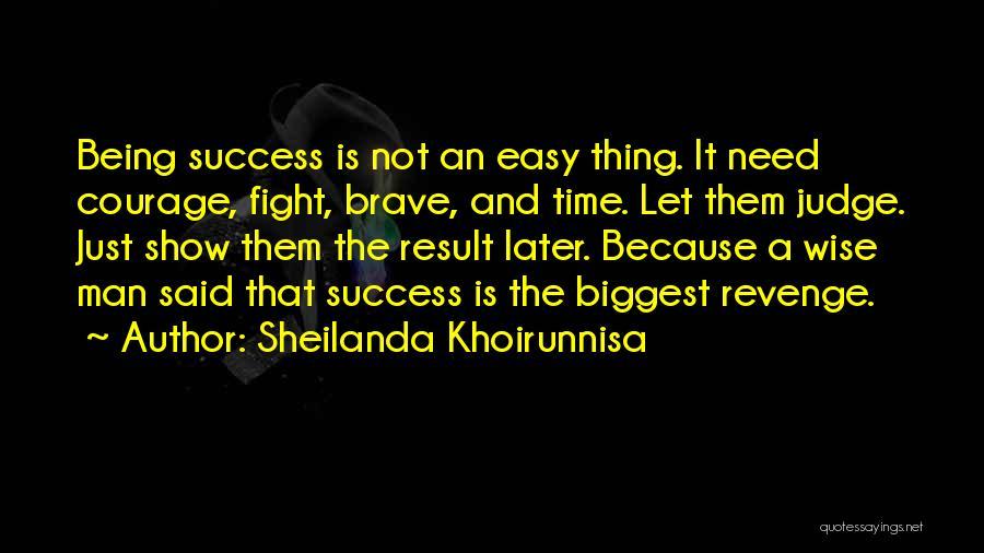 Sheilanda Khoirunnisa Quotes 473590