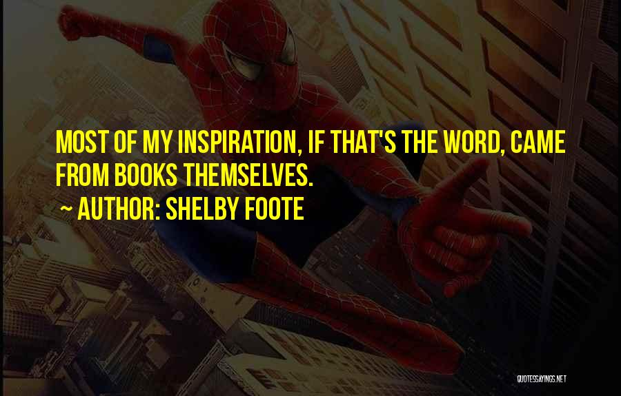 Shelby Foote Quotes 1129094