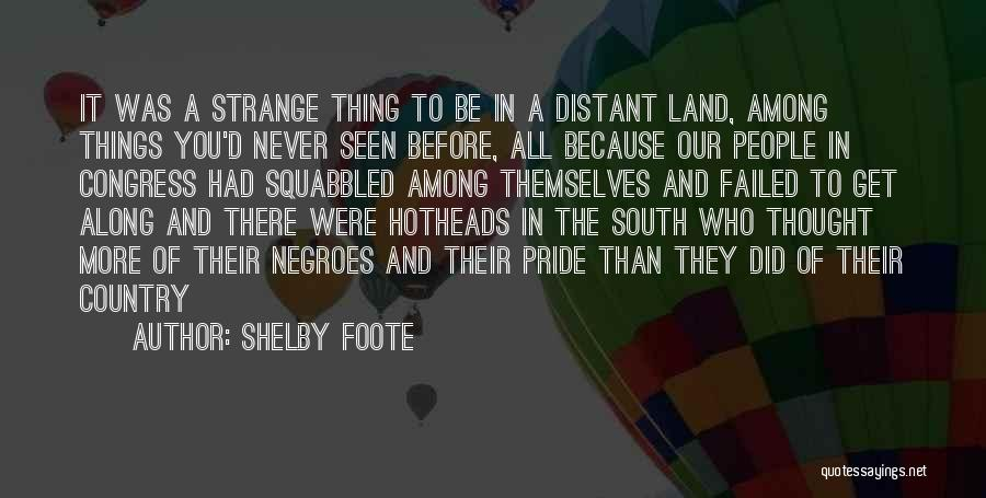 Shelby Foote Quotes 117605