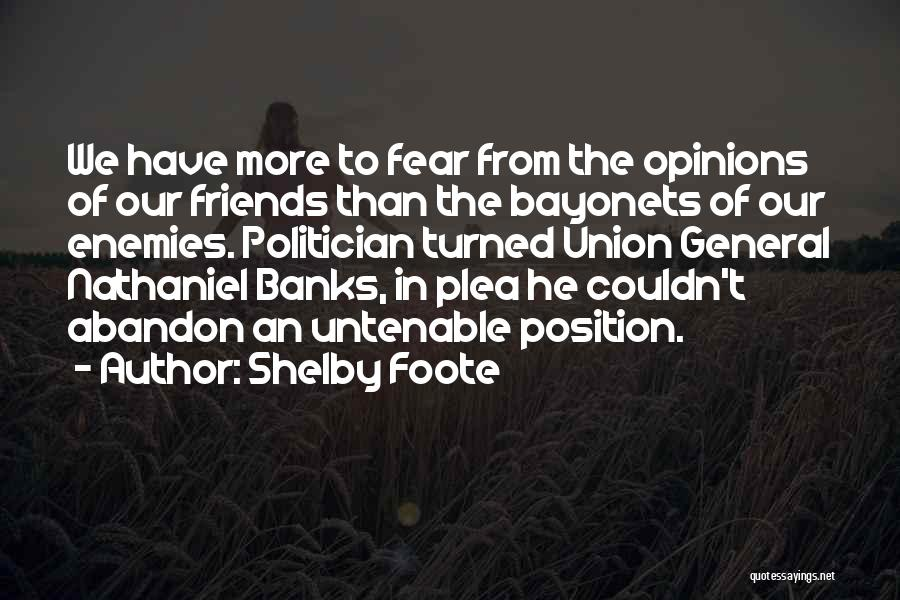 Shelby Foote Quotes 1289633