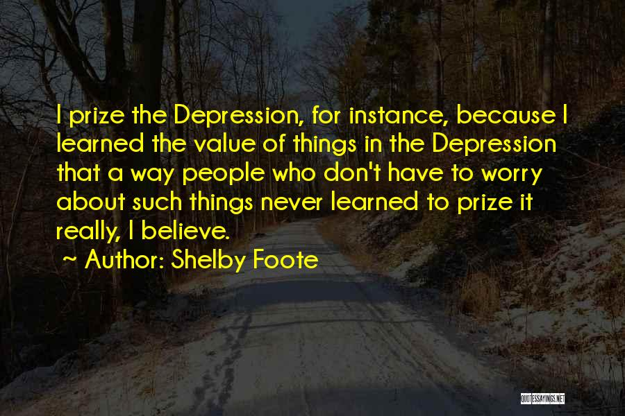 Shelby Foote Quotes 1291380