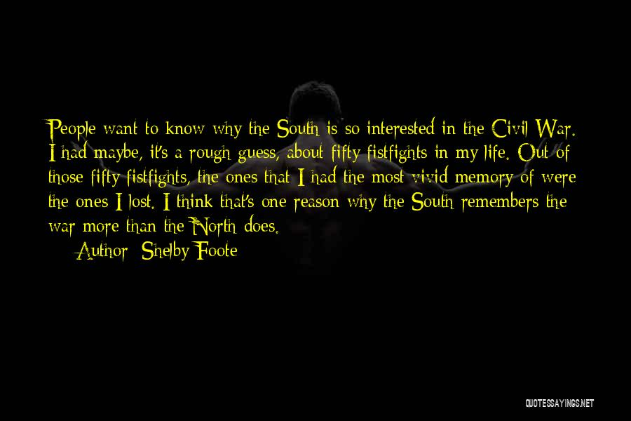 Shelby Foote Quotes 1590320
