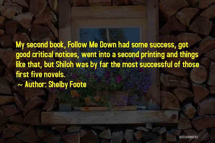 Shelby Foote Quotes 1658890