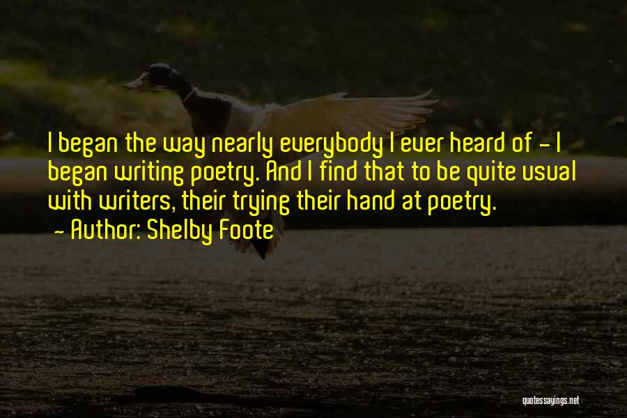 Shelby Foote Quotes 324988