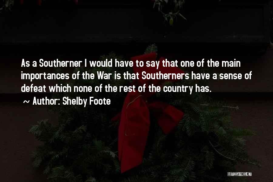 Shelby Foote Quotes 490751