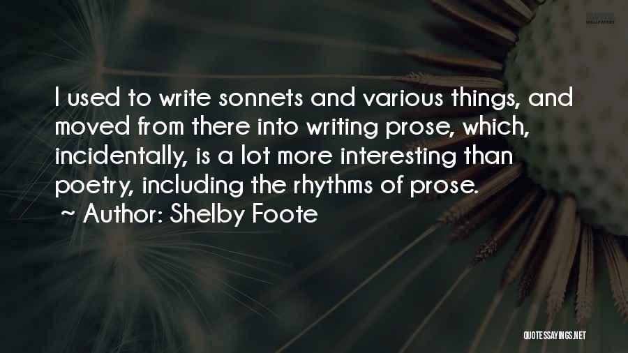 Shelby Foote Quotes 766393
